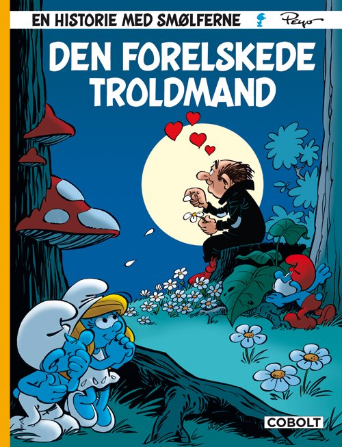 Smølferne: Den Forelskede Troldmand - Peyo - Tegneserie
