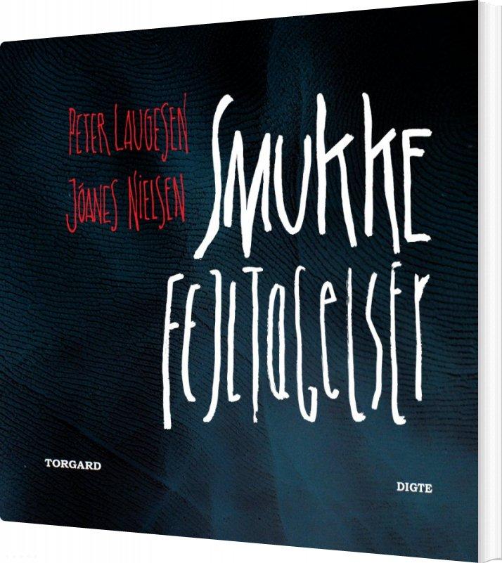 Image of   Smukke Fejltagelser - Peter Laugesen - Bog
