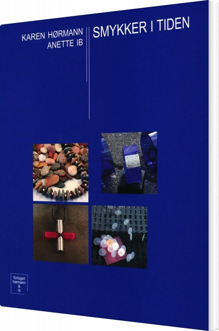 Image of   Smykker I Tiden - Karen Hørmann - Bog