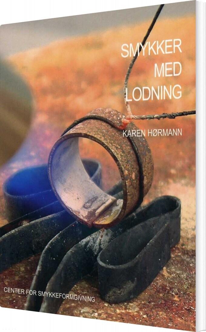Image of   Smykker Med Lodning - Karen Hørmann - Bog