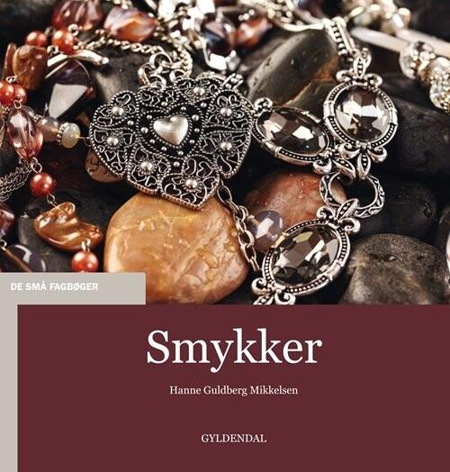 Image of   Smykker - Hanne Guldberg Mikkelsen - Bog