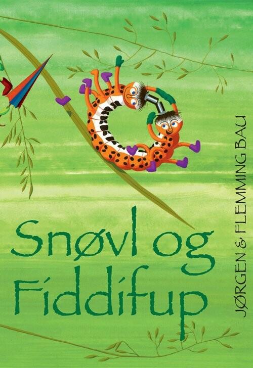 Snøvl Og Fiddifup - Flemming - Bog