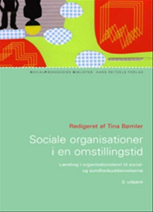 Sociale Organisationer I En Omstillingstid - Peter Kragh Jespersen - Bog