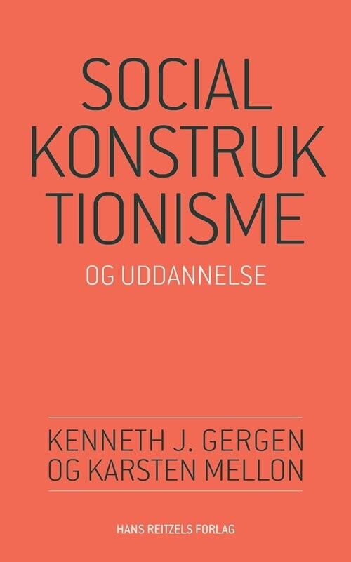 Image of   Socialkonstruktionisme Og Uddannelse - Kenneth J. Gergen - Bog