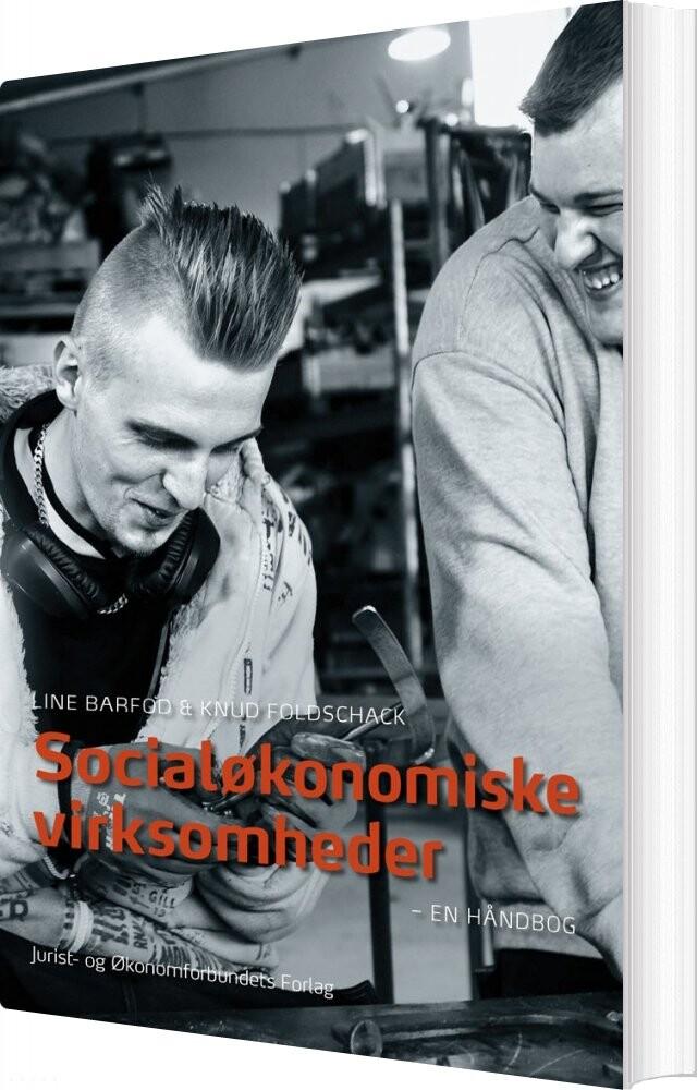 Image of   Socialøkonomiske Virksomheder - Line Barfod - Bog