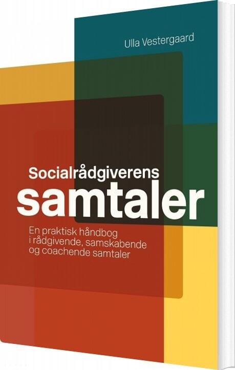 Socialrådgiverens Samtaler - Ulla Vestergaard - Bog