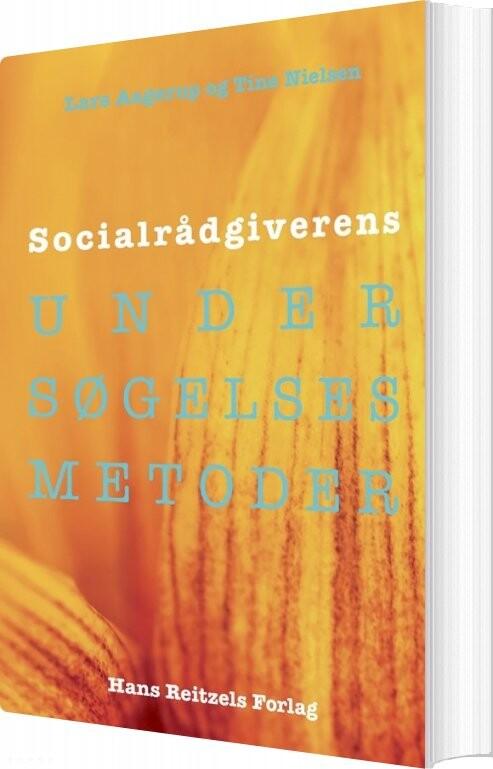 Image of   Socialrådgiverens Undersøgelsesmetoder - Tine Nielsen - Bog