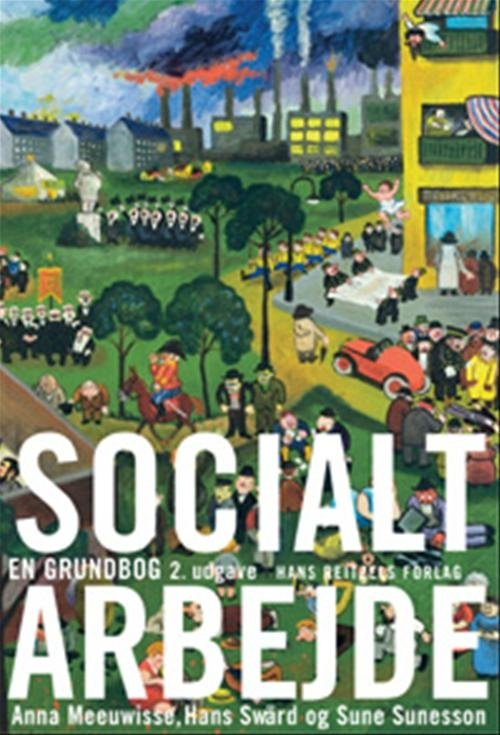 Socialt Arbejde - Anna Meeuwisse - Bog