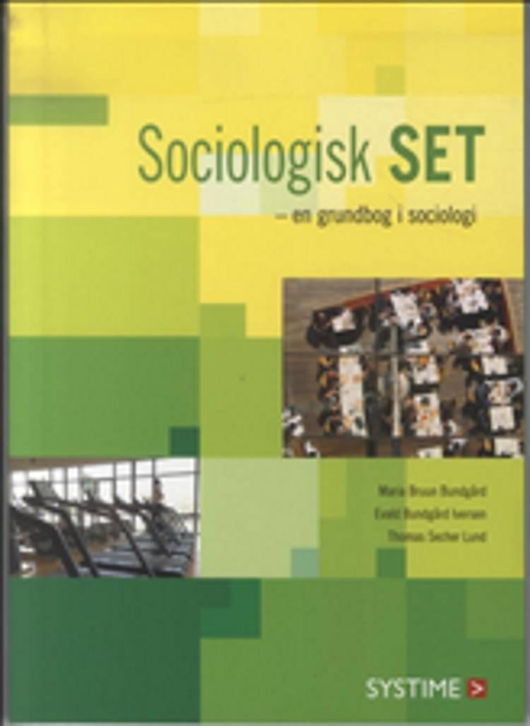 Image of   Sociologisk Set - Thomas Lund - Bog