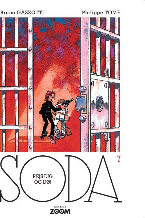 Billede af Soda 7: Rejs Dig Og Dø! - Philippe Tome - Tegneserie