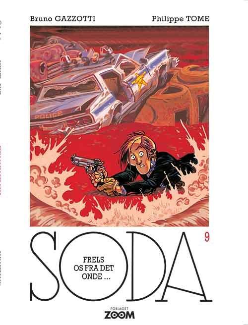 Billede af Soda 9: Frels Os Fra Det Onde - Philippe Tome - Tegneserie