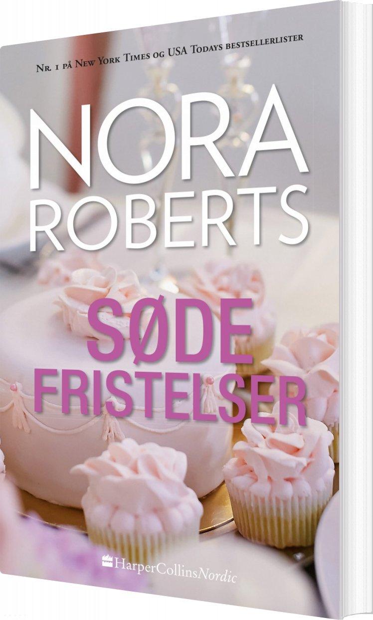 Image of   Søde Fristelser - Nora Roberts - Bog