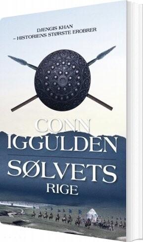 Sølvets Rige - Conn Iggulden - Bog