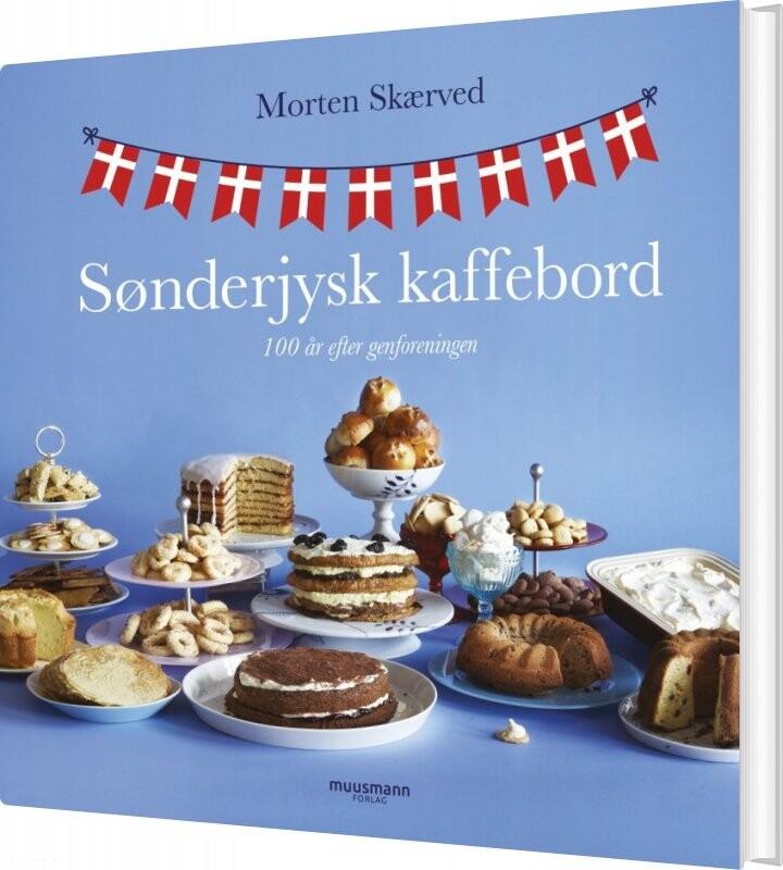 Sønderjysk Kaffebord - Morten Skærved - Bog