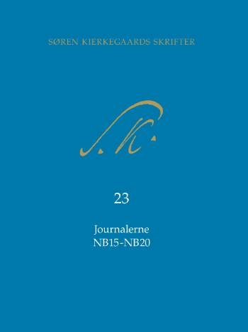 Image of   Søren Kierkegaards Skrifter Journalerne Nb15-nb20 - Søren Kierkegaard - Bog