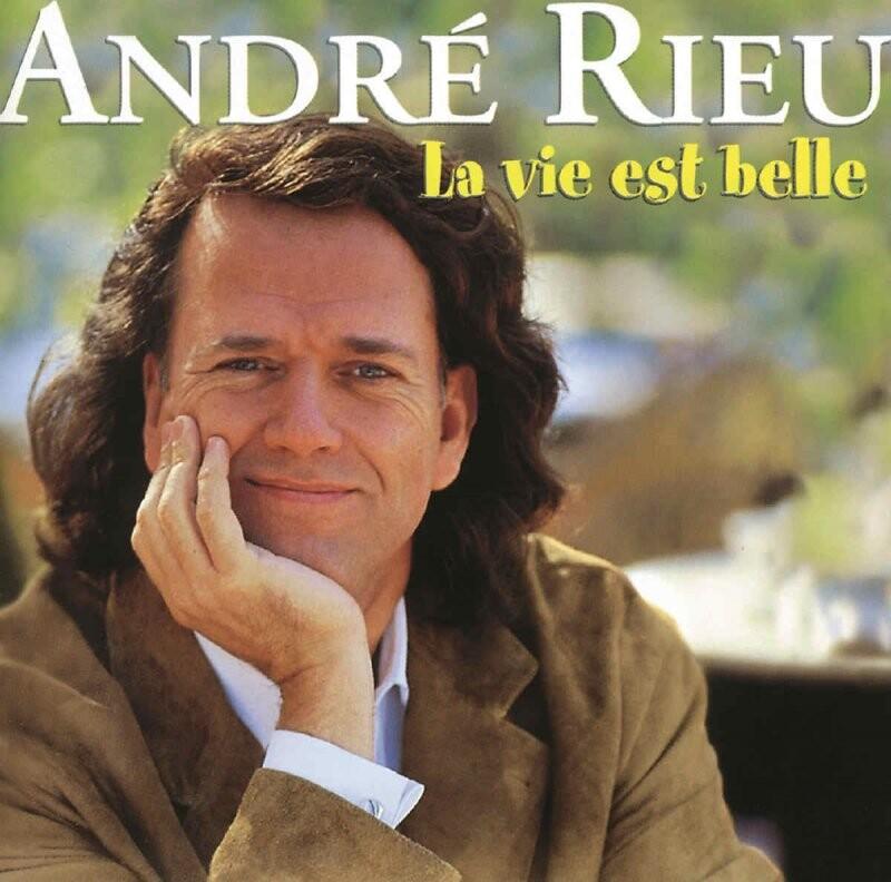 Image of   Andr Rieué - La Vie Est Belle - CD