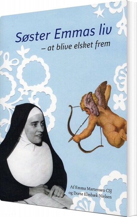Billede af Søster Emmas Liv - Dorte Elmbæk Nielsen - Bog