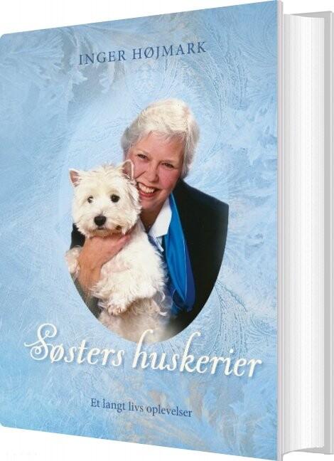 Image of   Søsters Huskerier - Inger Højmark - Bog