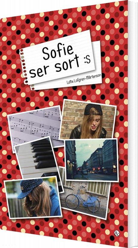 Sofie Ser Sort - Lotta Löfgren-mårtenson - Bog