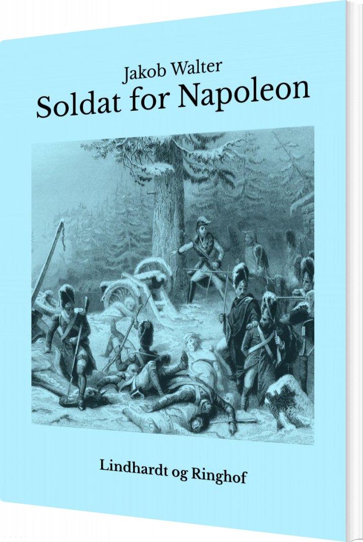 Billede af Soldat For Napoleon - Jakob Walter - Bog
