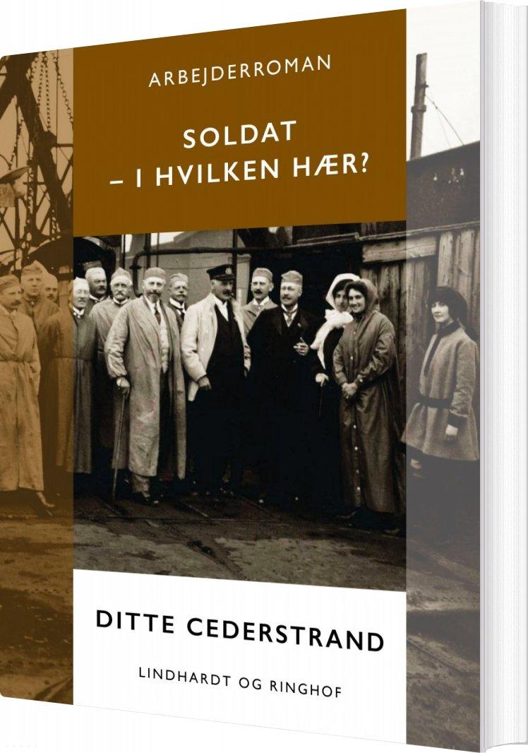 Image of   Soldat - I Hvilken Hær? - Ditte Cederstrand - Bog