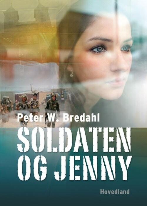 Image of   Soldaten Og Jenny - Peter Bredahl - Bog