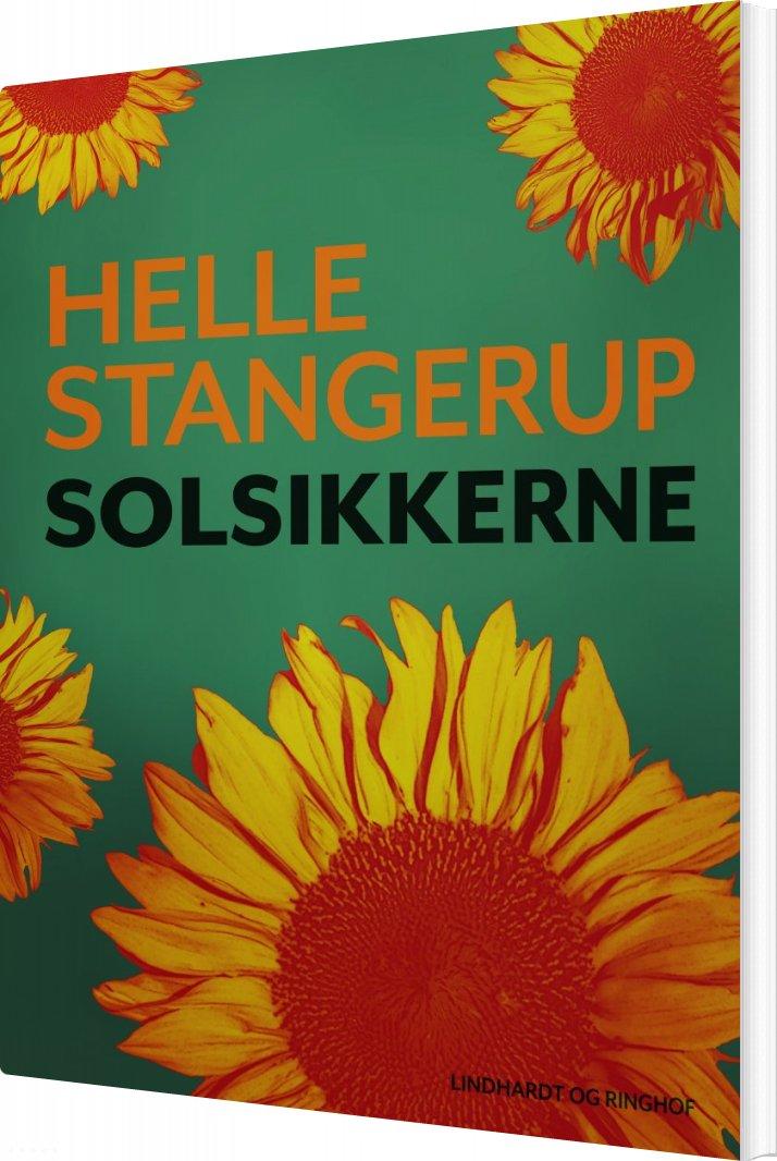 Image of   Solsikkerne - Helle Stangerup - Bog