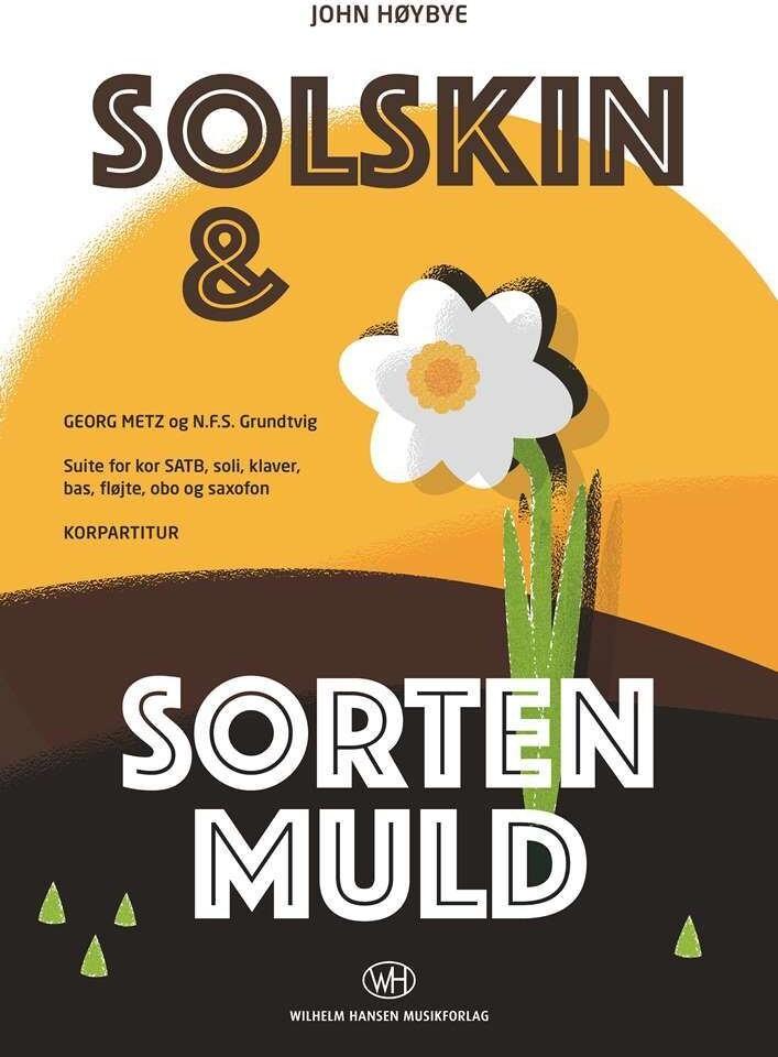 Image of   Solskin Og Sorten Muld - John Høybye - Bog