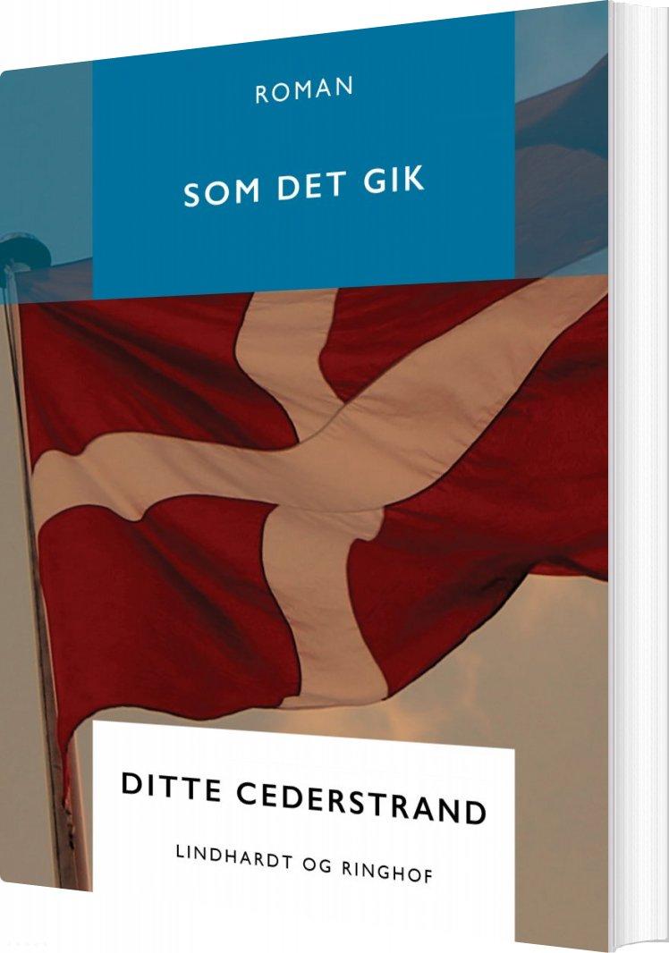 Som Det Gik - Ditte Cederstrand - Bog