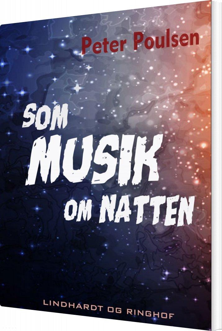 Image of   Som Musik Om Natten - Peter Poulsen - Bog