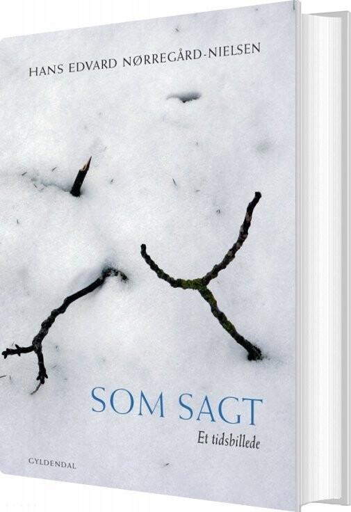 Image of   Som Sagt - Hans Edvard Nørregård-nielsen - Bog
