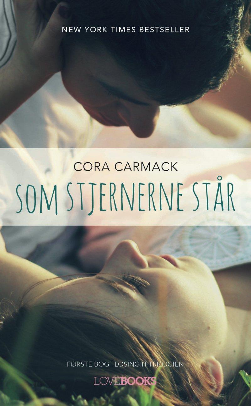 Image of   Som Stjernerne Står - Cora Carmack - Bog