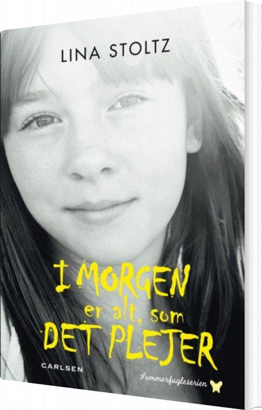 Image of   I Morgen Er Alt, Som Det Plejer - Lina Stoltz - Bog