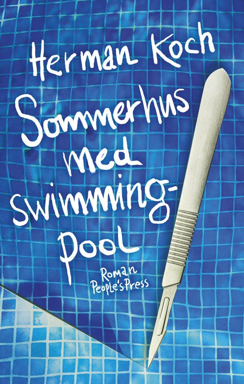 Image of   Sommerhus Med Swimmingpool - Herman Koch - Bog