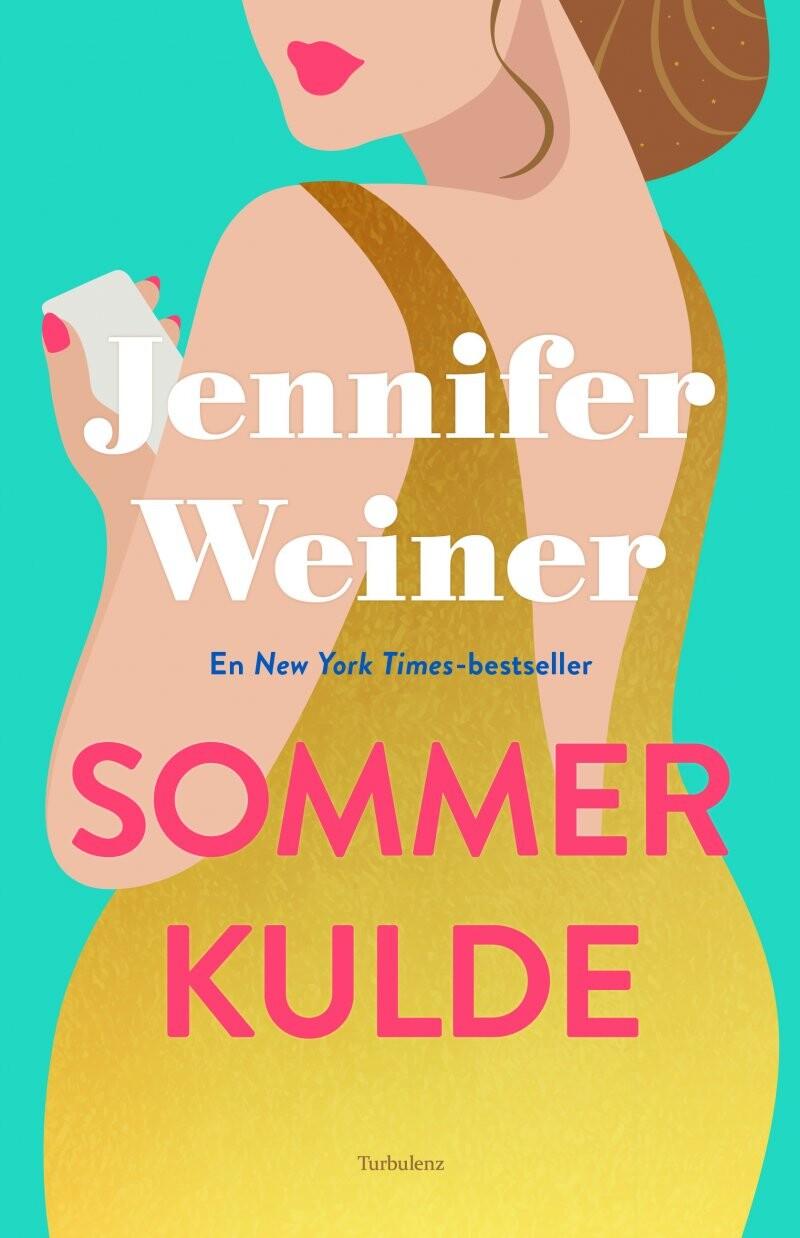 Sommerkulde - Jennifer Weiner - Bog