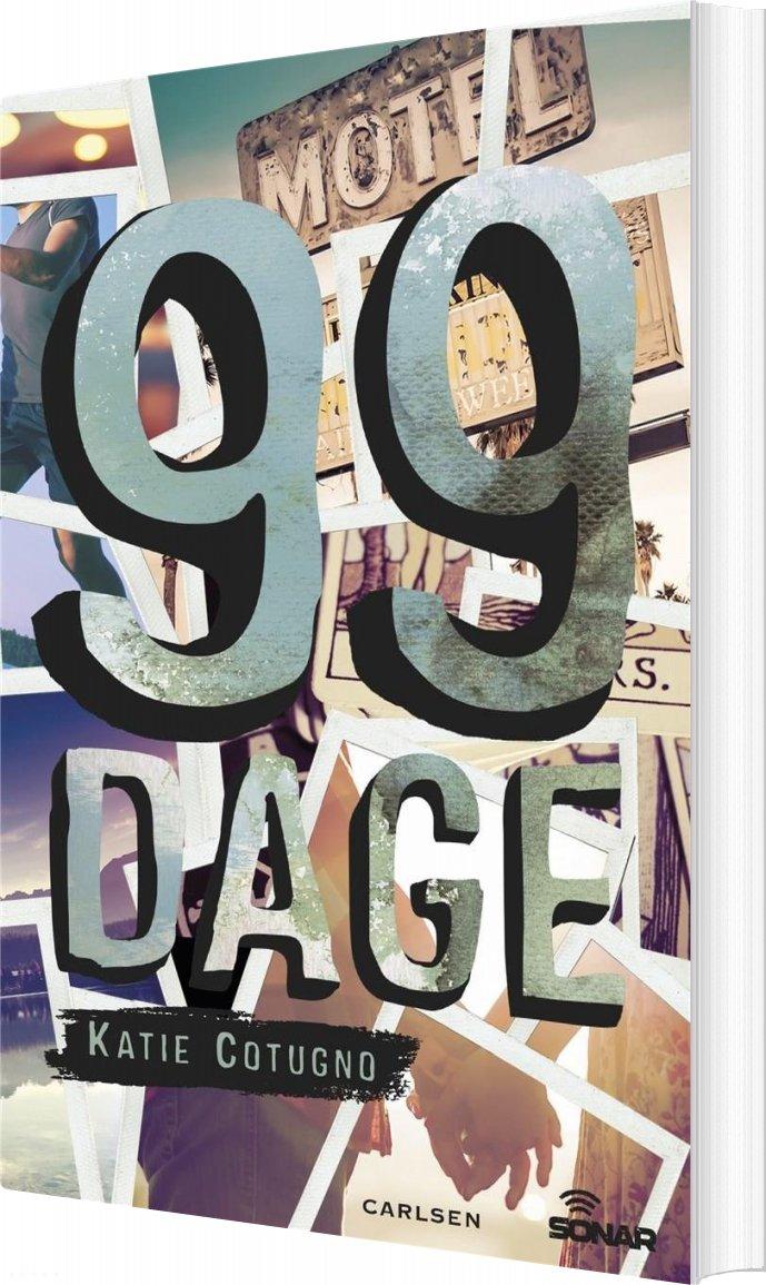 Image of   99 Dage - Katie Cotugno - Bog
