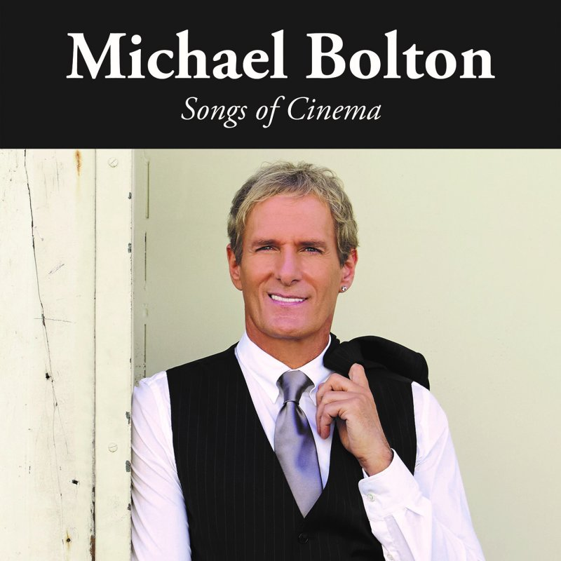 Image of   Michael Bolton - Songs Of Cinema - CD