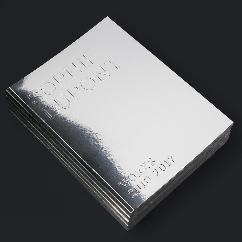 Sophie Dupont - Works 2010-2017 - Marie Nipper - Bog