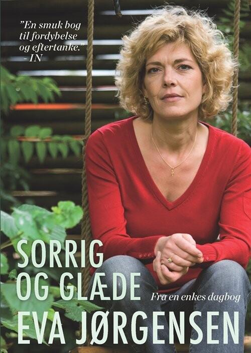Image of   Sorrig Og Glæde - Eva Jørgensen - Bog