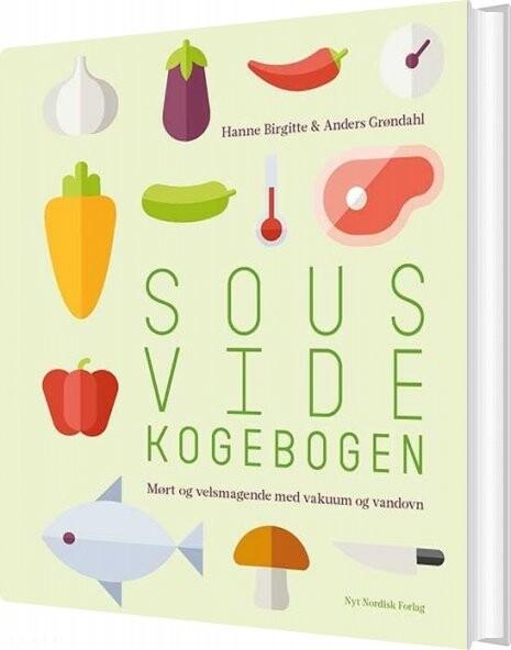 Sous Vide Kogebogen - Anders Grøndahl - Bog