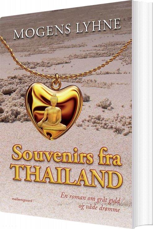 Souvenirs Fra Thailand - Mogens Lyhne - Bog