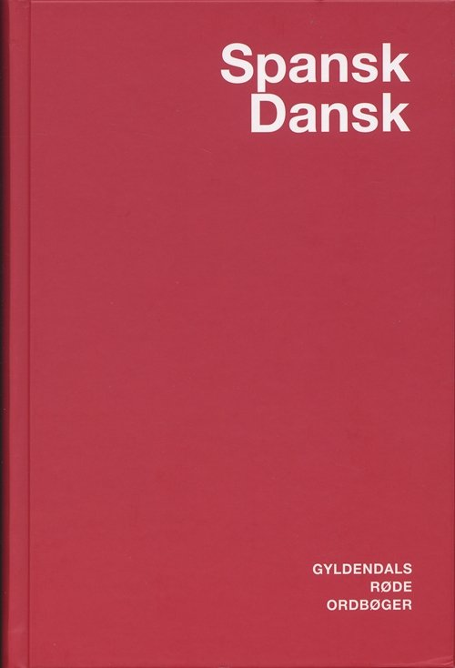 Spansk-dansk Ordbog - Pia Vater - Spanske Translatører - Bog