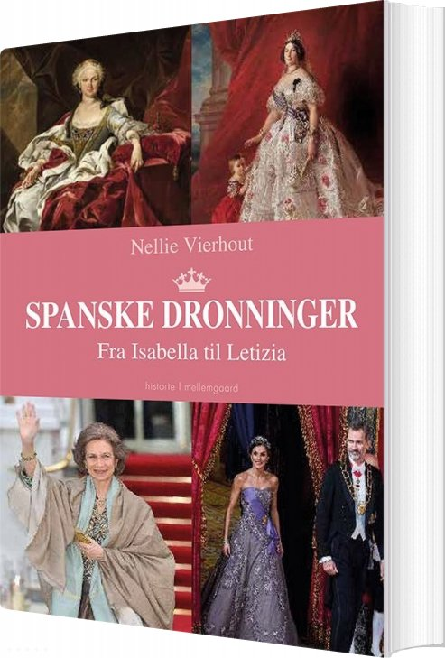 Spanske Dronninger - Nellie Vierhout - Bog