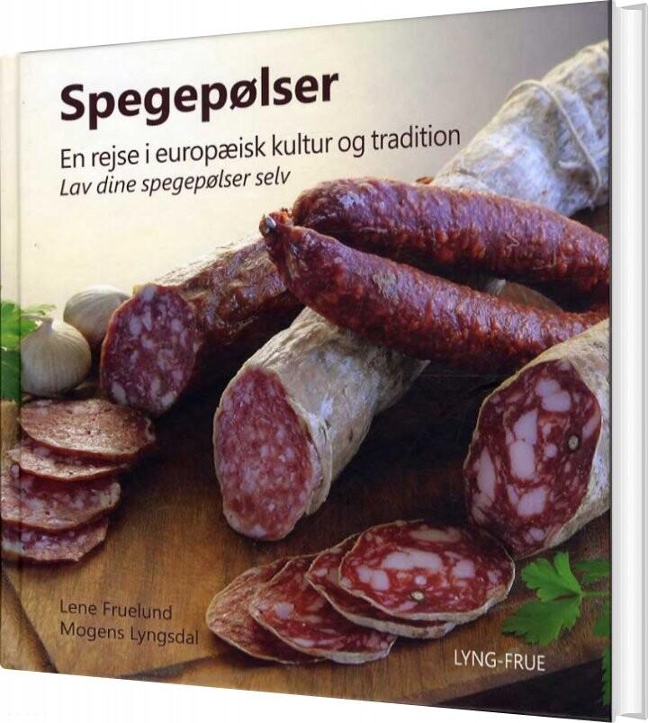 Image of   Spegepølser - Lene Fruelund - Bog