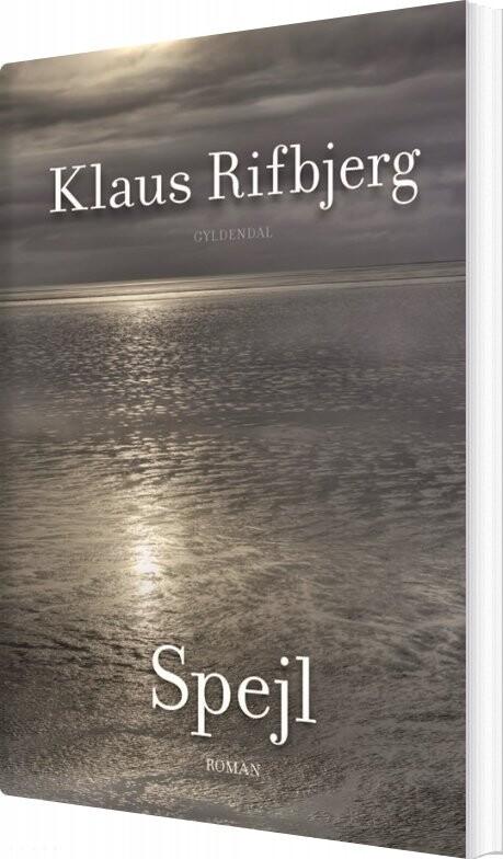 Spejl - Klaus Rifbjerg - Bog