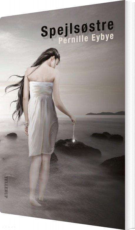 Spejlsøstre - Pernille Eybye - Bog