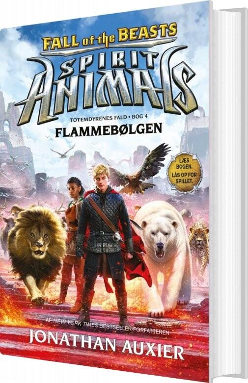 Spirit Animals - Fall Of The Beasts 4: Flammebølgen - Jonathan Auxier - Bog