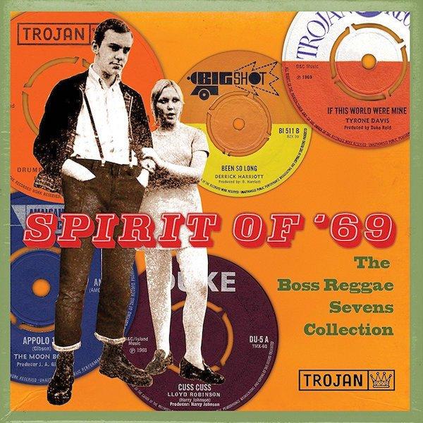 Spirit Of  69: The Boss Reggae Sevens Collection - Vinyl / LP