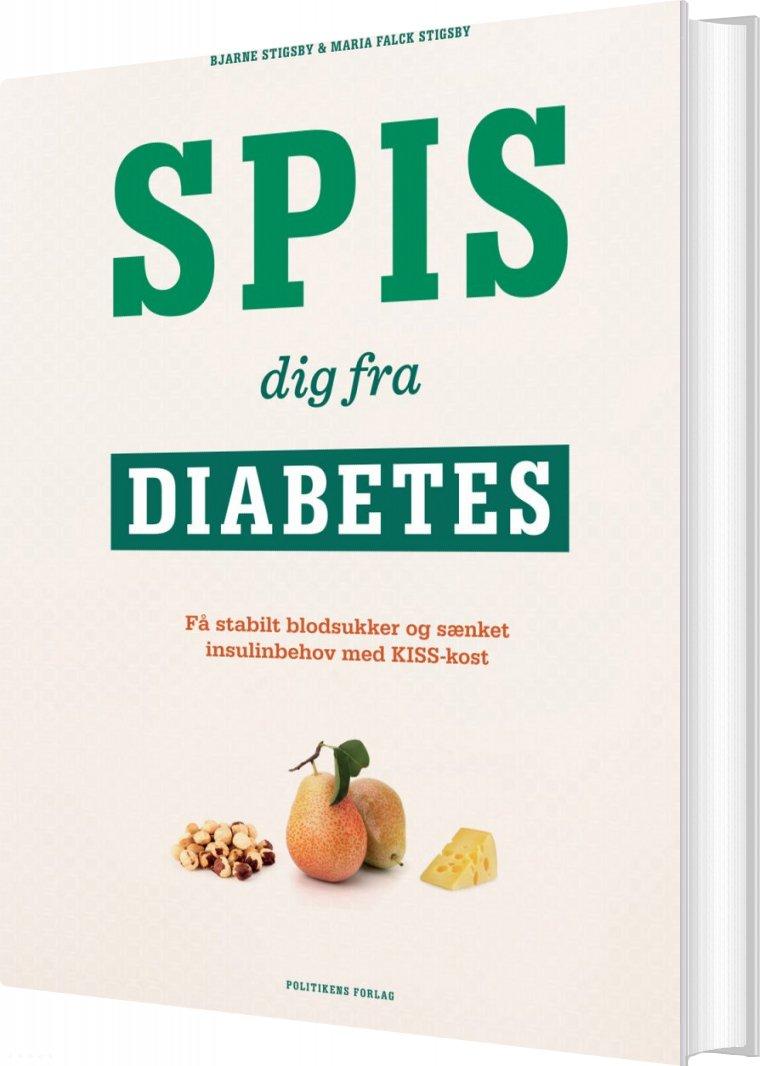 Billede af Spis Dig Fra Diabetes - Bjarne Stigsby - Bog