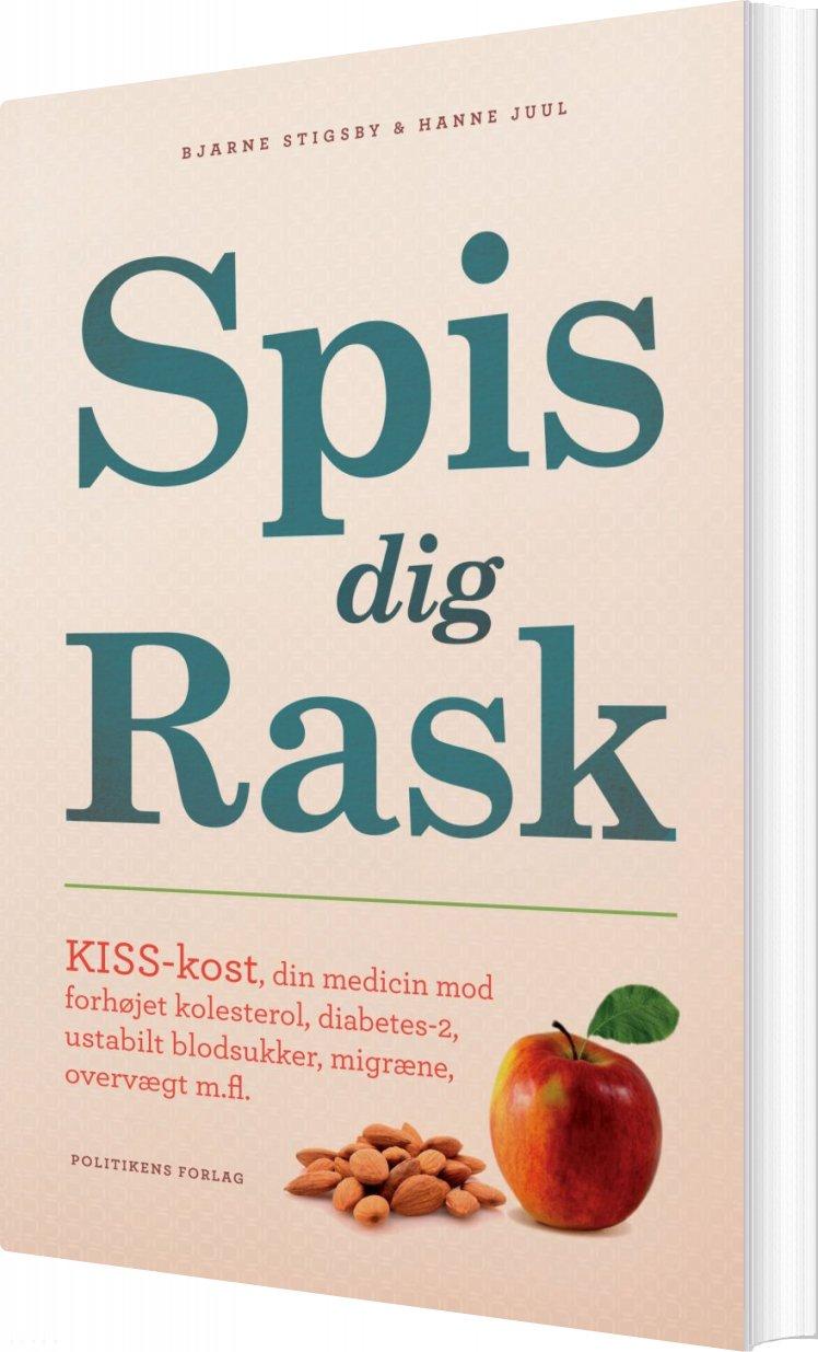 Billede af Spis Dig Rask - Bjarne Stigsby - Bog